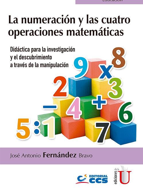 La numeración y las cuatro operaciones matemáticas. Didáctica para la investigac