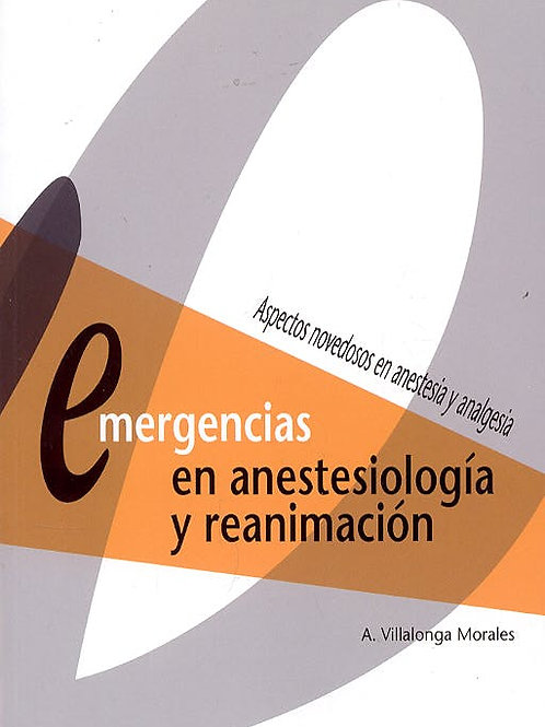 Emergencias en Anestesiología y Reanimación