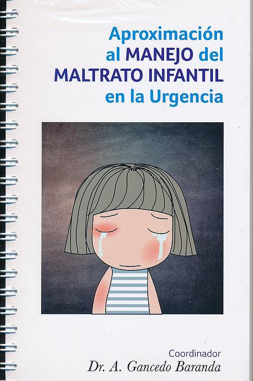 Aproximación al Manejo del Maltrato Infantil en la Urgencia