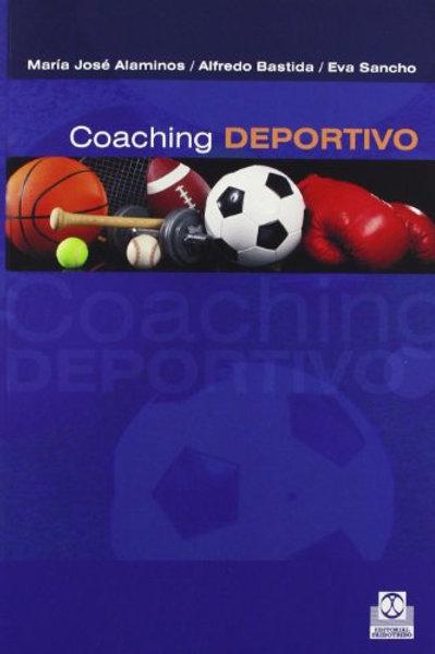 Coaching Deportivo. Mucho más Entrenamiento