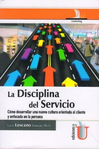 La disciplina del servicio.