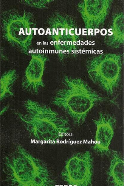 Autoanticuerpos en las enfermedades autoinmunes sistémicas