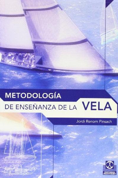 METODOLOGIA DE ENSEÑANZA DE LA VELA