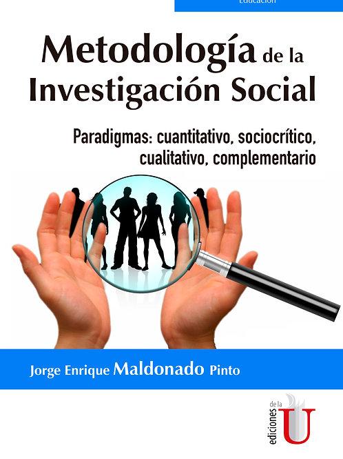 Metodología de la investigación social. Paradigmas: cuantitativo, sociocrítico,
