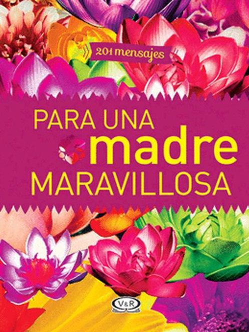 201 MENSAJES PARA UNA MADRE MARAVILLOSA 2 N.V.
