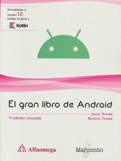 EL GRAN LIBRO DE ANDROID. 7ed.revisada. Tomas