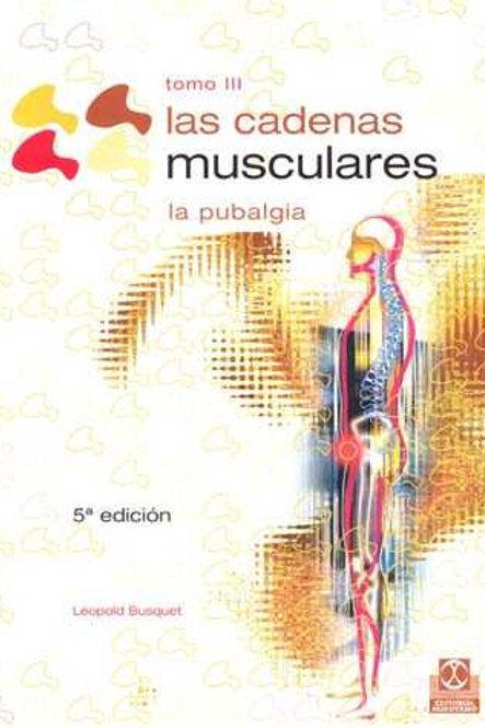 Cadenas musculares (tomo III).La pubalgia, las