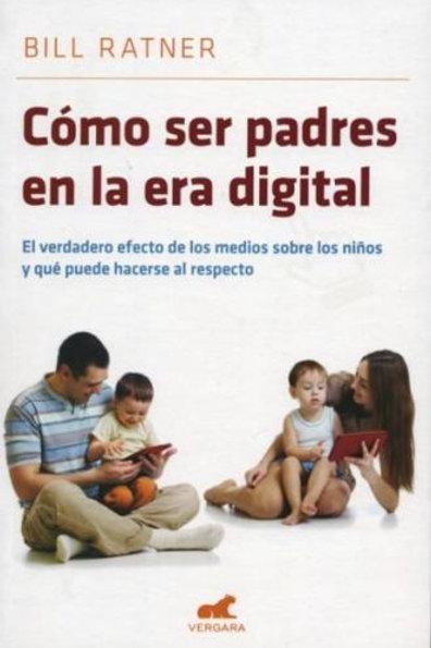 Como ser padres en la era digital