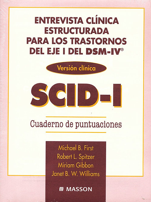 Entrevista clinica estructurada para los trastornos del eje 1 del DSM-IV