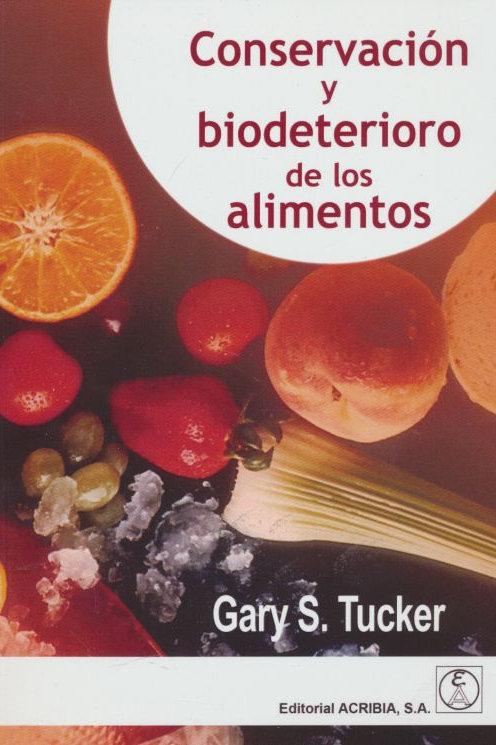 conservación y biodeterioro de los alimentos