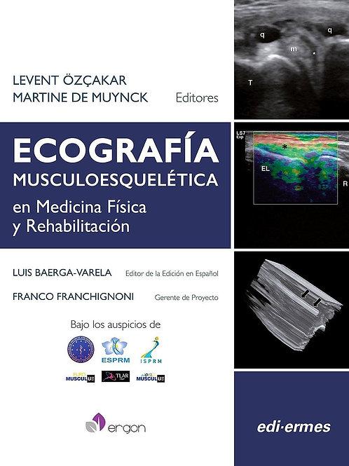 Ecografía musculoesquelética en medicina física y rehabilitación