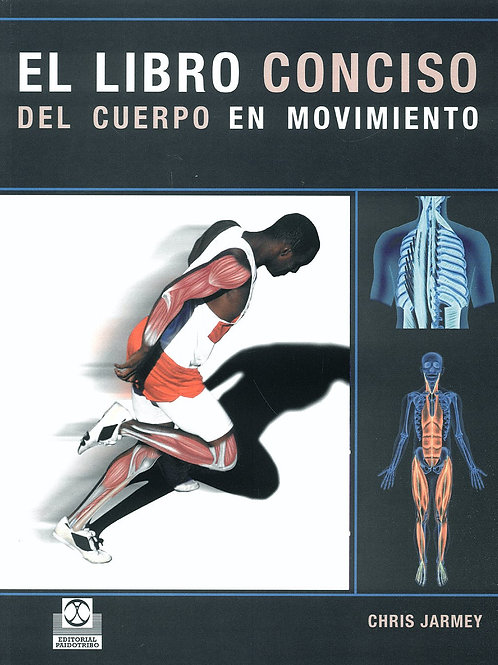 Libro conciso del cuerpo en movimiento el