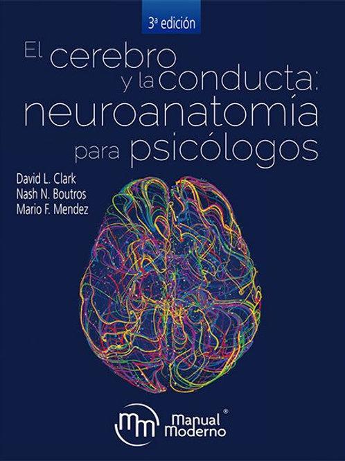 El cerebro y la conducta neuroanatomía para psicólogos