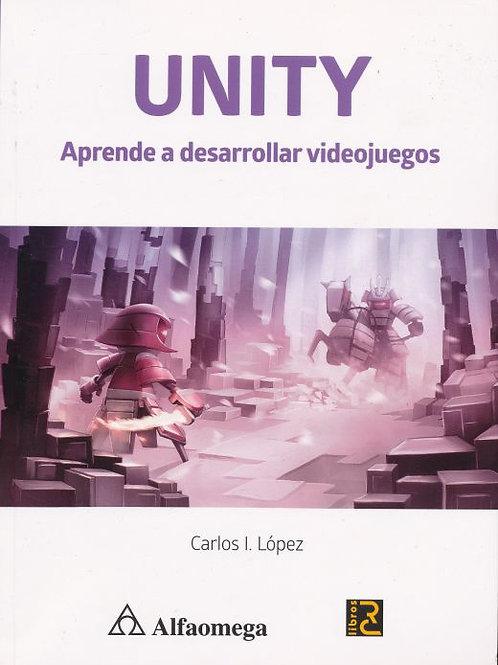 UNITY: Aprende a desarrollar videojuegos. Lopez