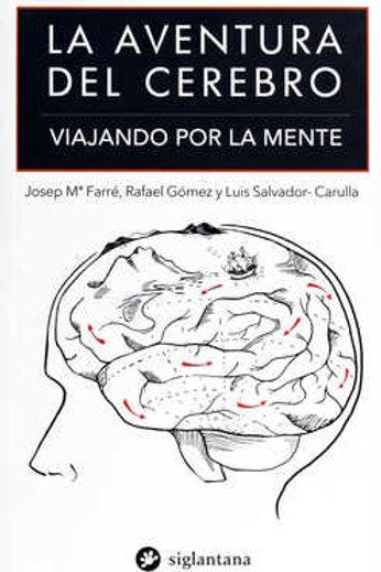La aventura del cerebro. Viajando por la mente