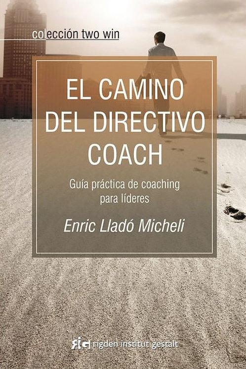 CAMINO DEL DIRECTIVO COACH, EL
