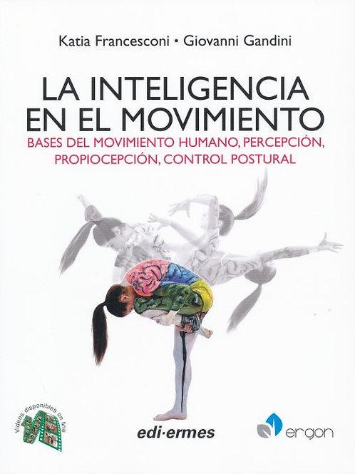 La inteligencia en el movimiento. Baes del movimiento humano, percepción, propio
