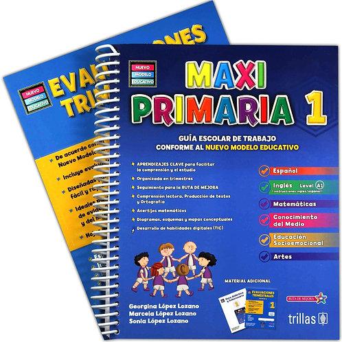Maxi primaria 1. guia escolar de trabajo conforme al nuevo modelo educativo