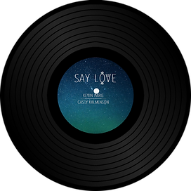 Say Love Kevin Paris & Casey Calmenson