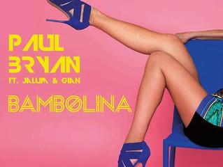 Bambolina – Paul Bryan feat. Jalum & Gian