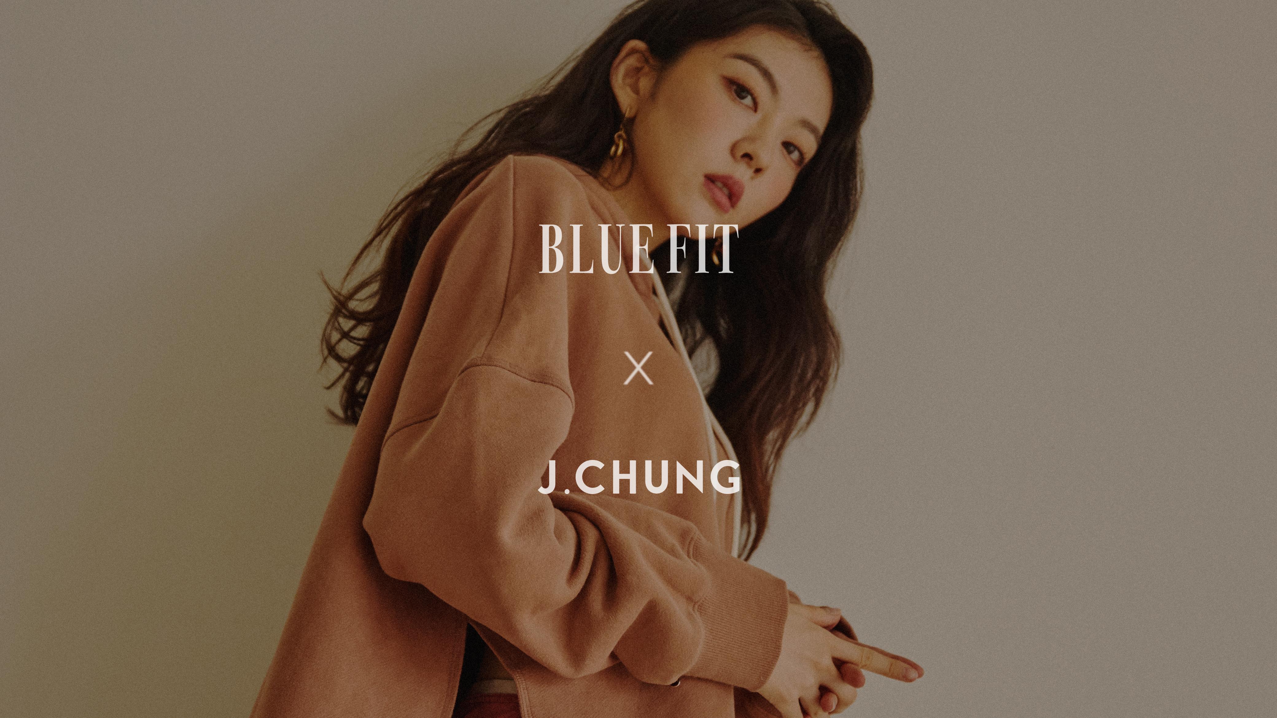 Bluefit x J.CHUNG