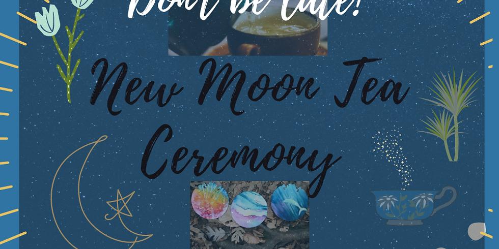 New Moon Honoring You! Tea Ceremony