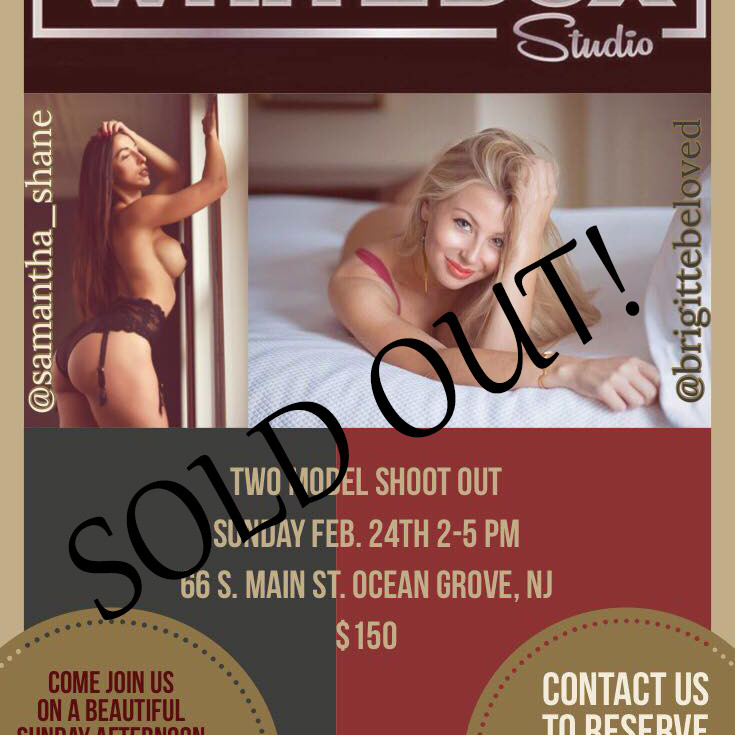 SOLD OUT!! Two Model Shootout Ft. Samantha Shane & Brigitte