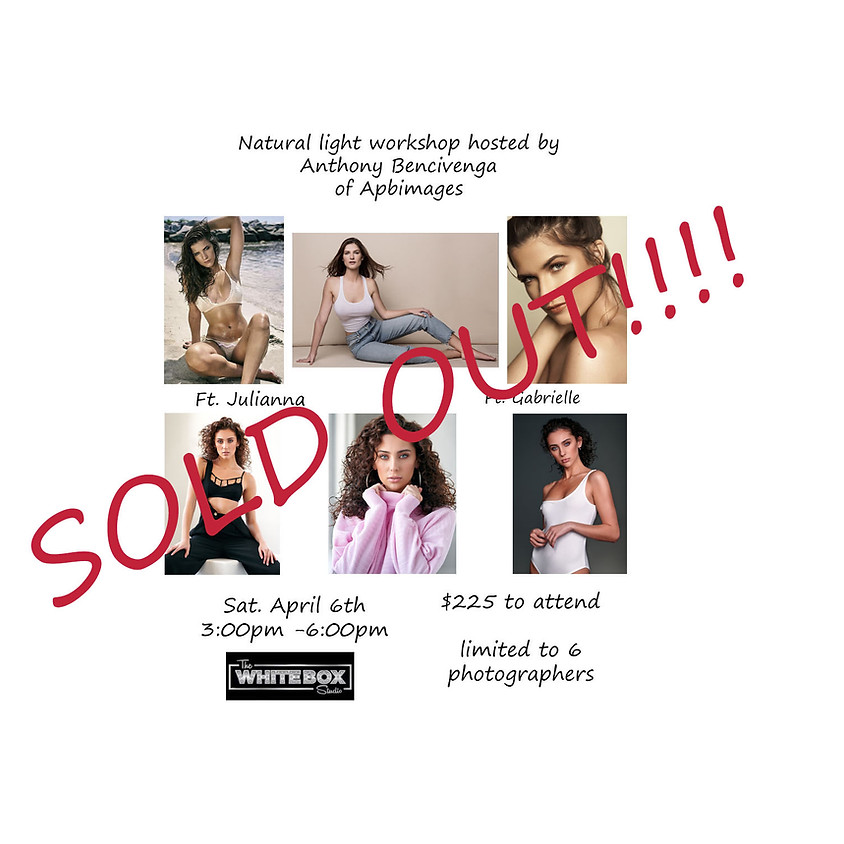 SOLD OUT!!   Natural Light Workshop W/ Julianna & Gabrielle hosted by Anthony Bencivenga
