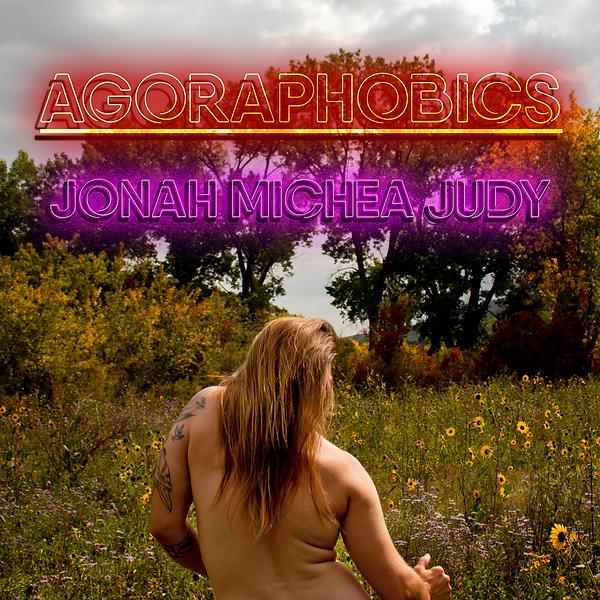 Agoraphobbics Jonah Michea Judy JMJMUSIC