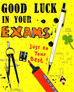 Surviving Exam Time – You and Them!