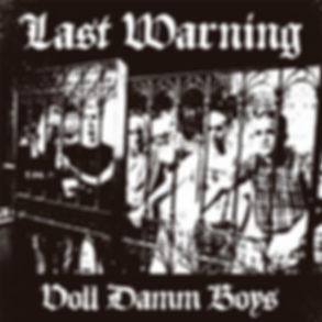 Valencia's finest Oi! Punk band LAST WARNING Voll Damm Boys debut album released on vinyl by Evil Records