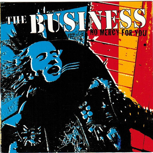 THE BUSINESS No Mercy for you LP
