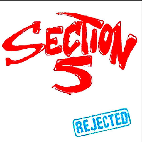 SECTION 5 Rejected LP (Lim. 300)