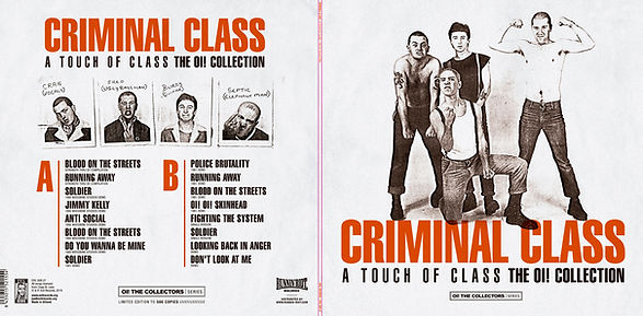 CRIMINAL CLASS A Touch of Class - The Oi! Collection limited edition vinyl release on Evil Records