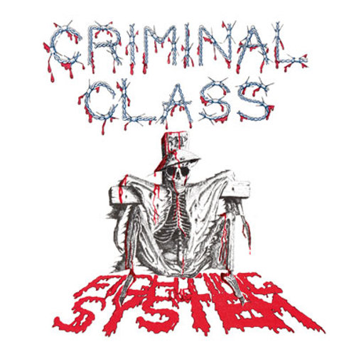 """CRIMINAL CLASS Fighting the System 7"""" RED VINYL (Limited to 50 copies)"""