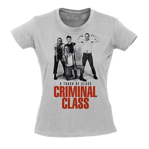 CRIMINAL CLASS A Touch of class GIRL T-shirt