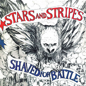 Only 500 copies were released for STARS AND STRIPES Shaved for Battle european reissue