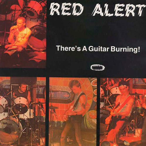 "RED ALERT There's a guitar burning 7"" EP"
