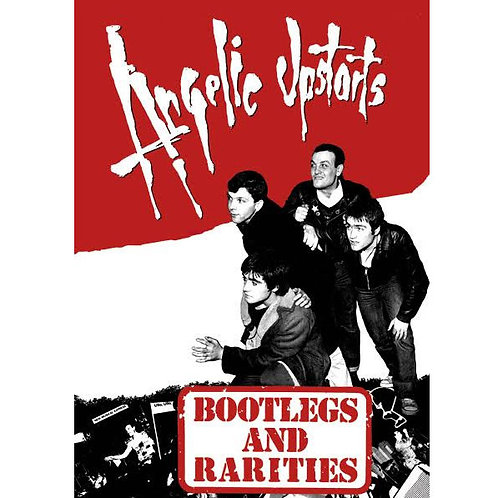 ANGELIC UPSTARTS Bootlegs and Rarities A3 Size Poster