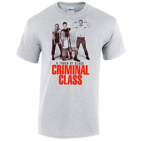 CRIMINAL CLASS A Touch of Class T-shirt