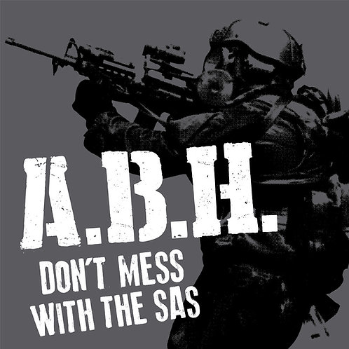 "ABH Don't Mess with the SAS 7"" Grey cover"