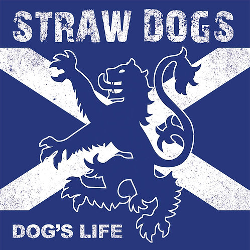 STRAW DOGS Dog's life EP (Flag Crest cover)