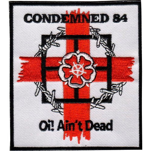 CONDEMNED 84 Oi! Ain't Dead Patch