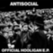 Crowd & Police limited to 25 cover for ANTISOCIAL Official Hooligan EP released on Evil Records