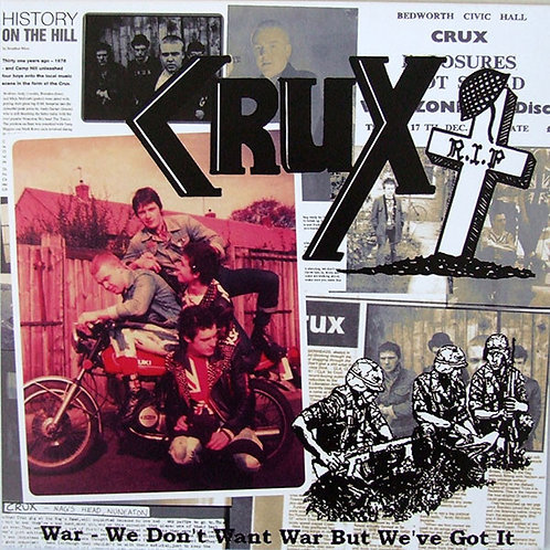 CRUX War - We don't want war but we've got it LP