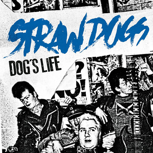 STRAW DOGS Dog's life EP