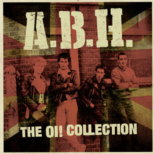 ABH The Oi! Collection LP (Limited to 350 copies) INCLUDES A2 POSTER!