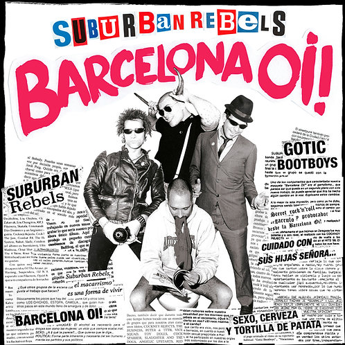 SUBURBAN REBELS Barcelona Oi! LP (Black vinyl) Limited edition 300 copies