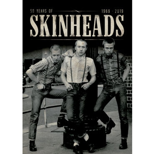 SKINHEADS 50 Anniversary A2 poster