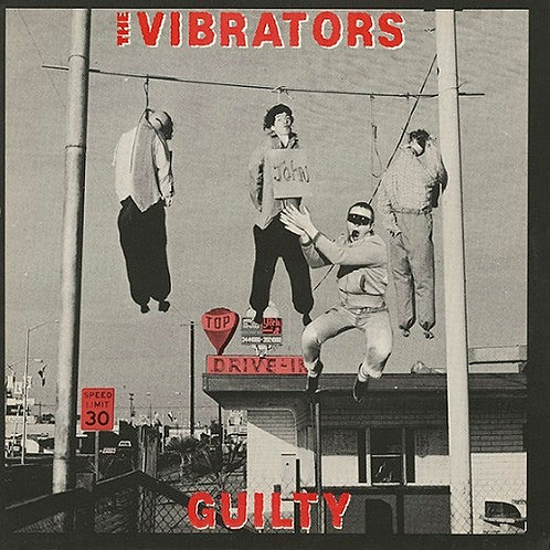 THE VIBRATORS Guilty LP
